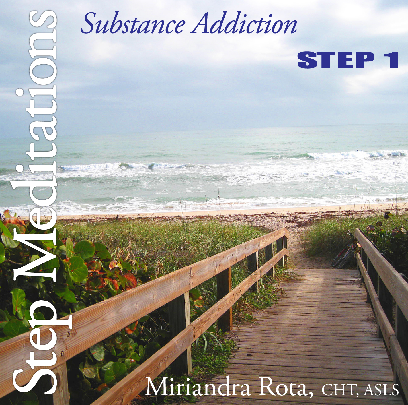Substance Addiction Recovery: Step 1